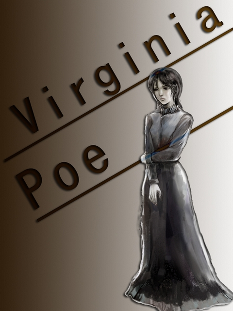 ヴァージニア=ポー Virginia Poe