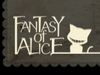 Fantasy of Alice